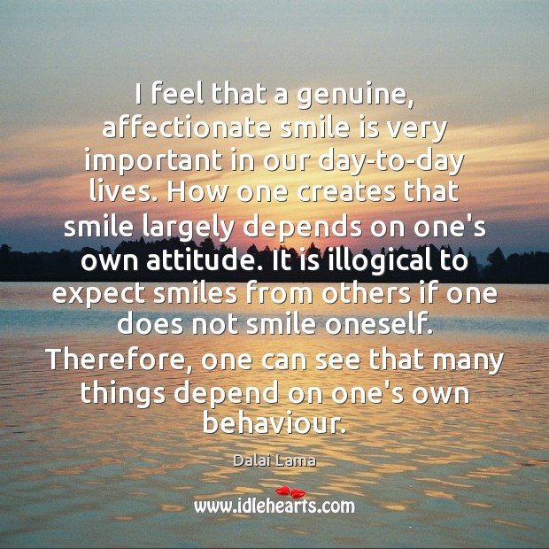 I feel that a genuine, affectionate smile is very important in our Smile Quotes Image