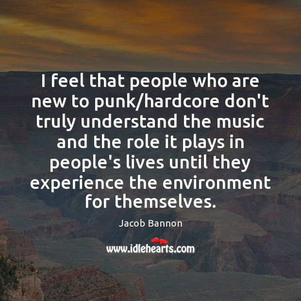 Picture Quote by Jacob Bannon