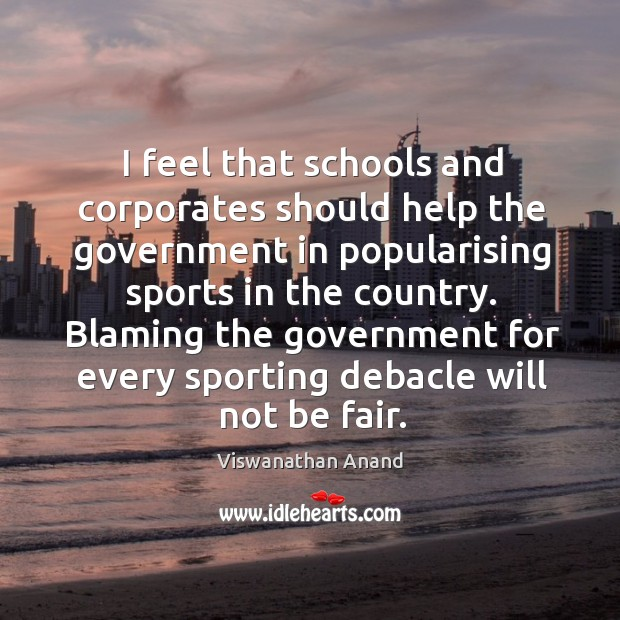 I feel that schools and corporates should help the government in popularising Image