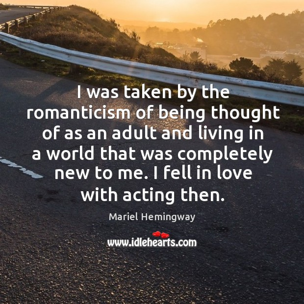 I fell in love with acting then. Image