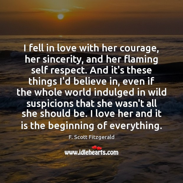 Image, I fell in love with her courage, her sincerity, and her flaming