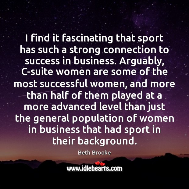 Image, I find it fascinating that sport has such a strong connection to