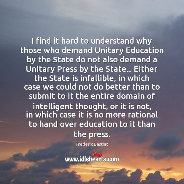 Picture Quote by Frederic Bastiat