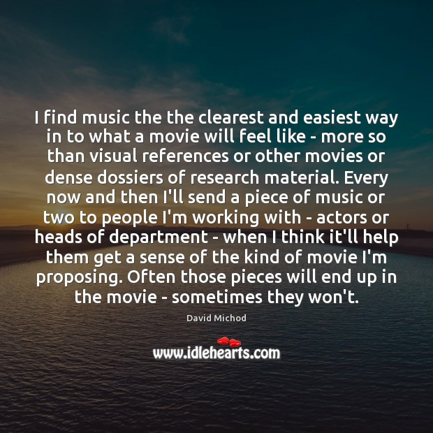 Image, I find music the the clearest and easiest way in to what