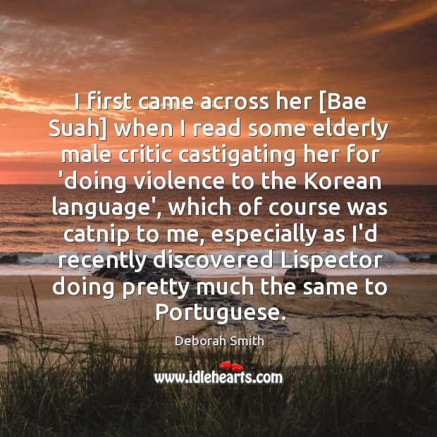 Image, I first came across her [Bae Suah] when I read some elderly