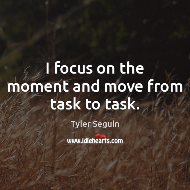 Picture Quote by Tyler Seguin