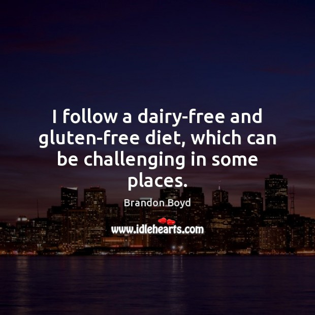 I follow a dairy-free and gluten-free diet, which can be challenging in some places. Image