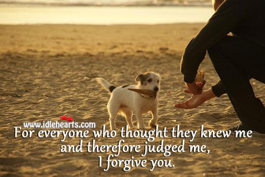 I Forgive You.