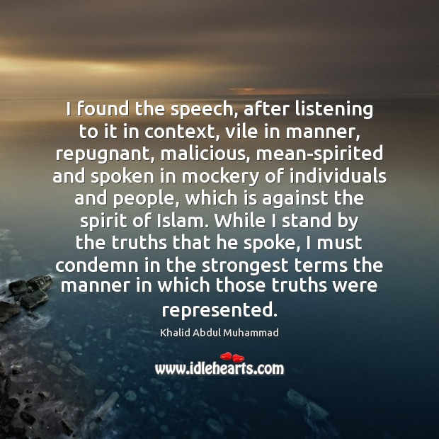 I found the speech, after listening to it in context, vile in Image
