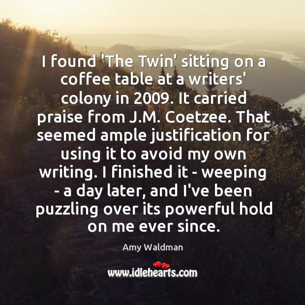 I found 'The Twin' sitting on a coffee table at a writers' Image