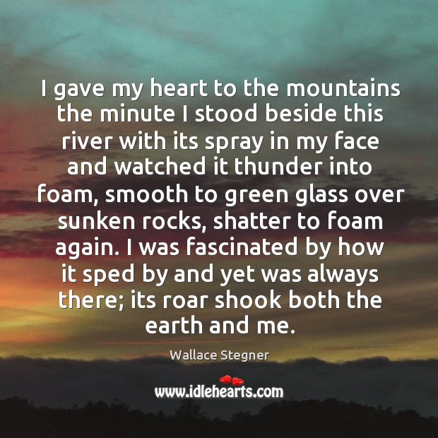 I gave my heart to the mountains the minute I stood beside Image