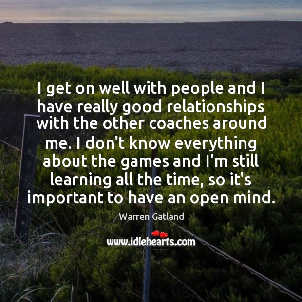 I get on well with people and I have really good relationships Image