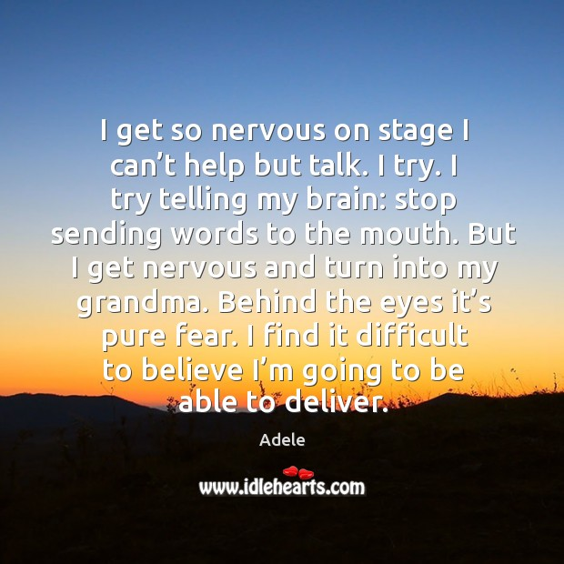 how to stop being nervous on stage