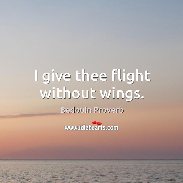 Bedouin Proverbs