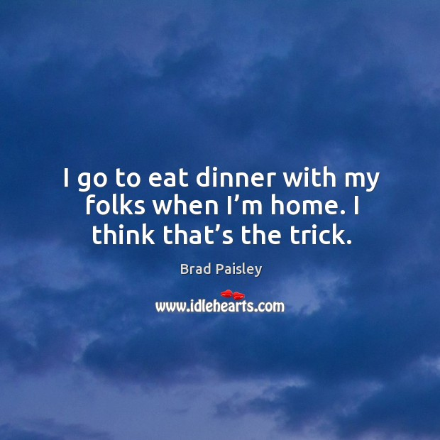 Picture Quote by Brad Paisley