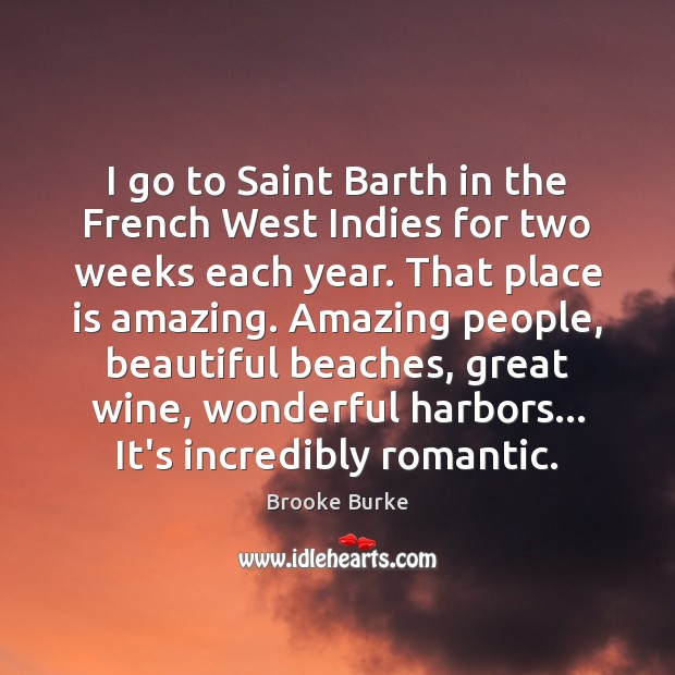 Image, I go to Saint Barth in the French West Indies for two