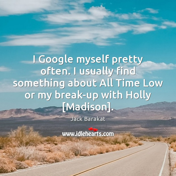 Image, I Google myself pretty often. I usually find something about All Time