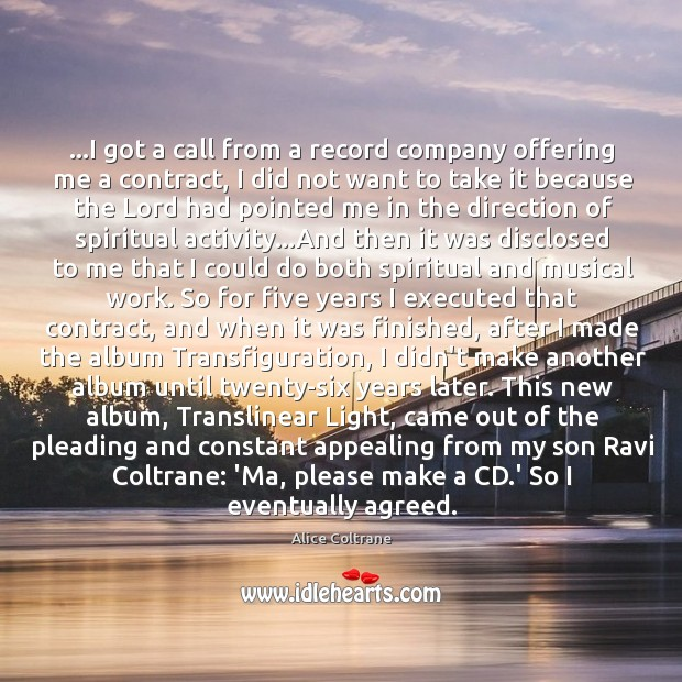 …I got a call from a record company offering me a contract, Image