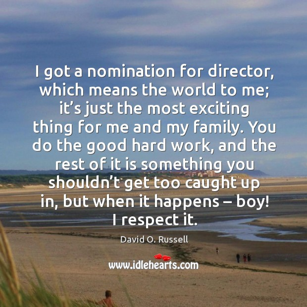 Picture Quote by David O. Russell
