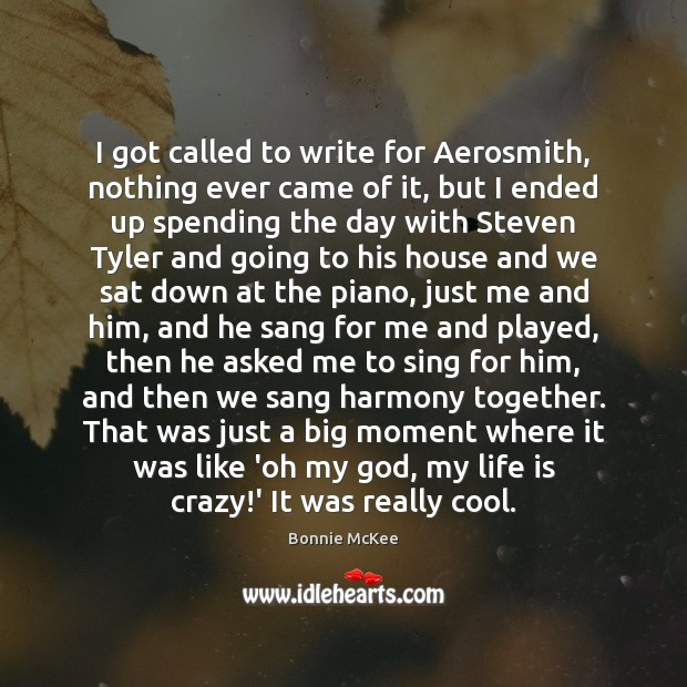 Image, I got called to write for Aerosmith, nothing ever came of it,