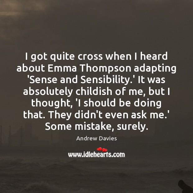 Image, I got quite cross when I heard about Emma Thompson adapting 'Sense
