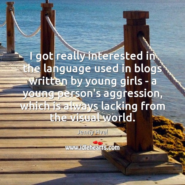 I got really interested in the language used in blogs written by Image