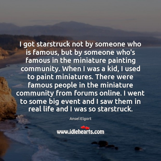 I got starstruck not by someone who is famous, but by someone Image