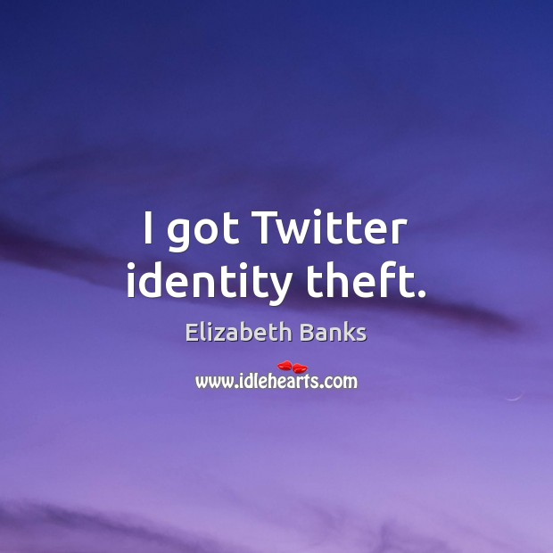 I got Twitter identity theft. Image
