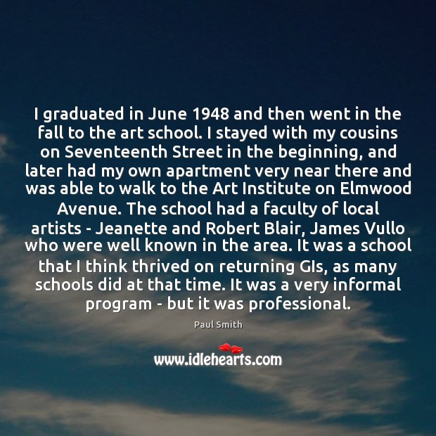 Image, I graduated in June 1948 and then went in the fall to the