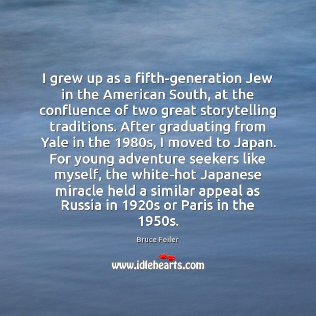 Image, I grew up as a fifth-generation Jew in the American South, at