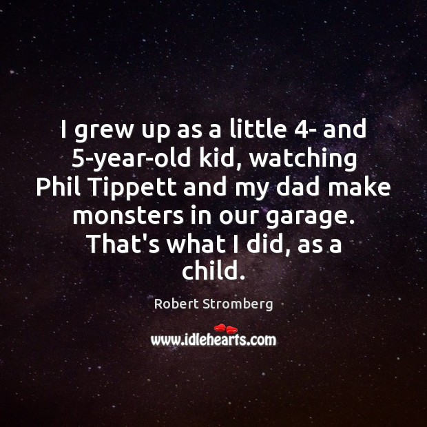 Image, I grew up as a little 4- and 5-year-old kid, watching Phil