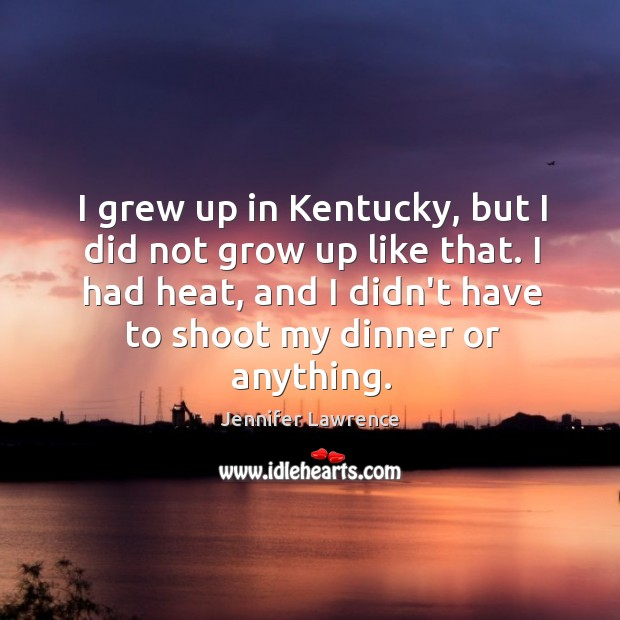 I grew up in Kentucky, but I did not grow up like Image