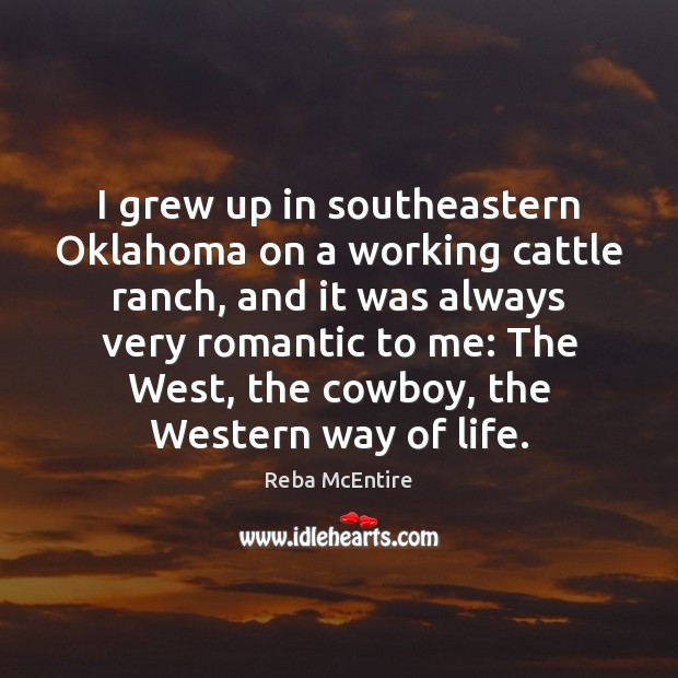 I grew up in southeastern Oklahoma on a working cattle ranch, and Image