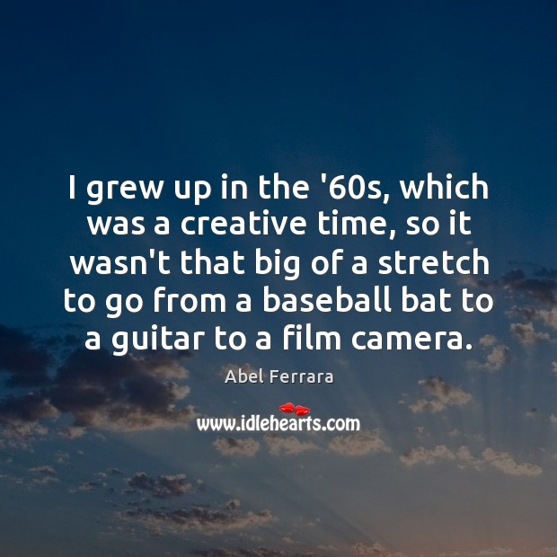 Picture Quote by Abel Ferrara