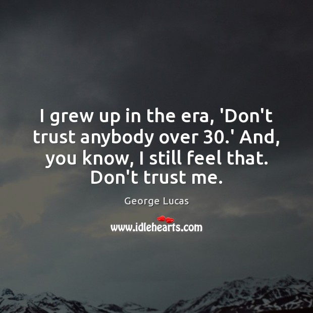 T you trust me quotes don 60 Quotes