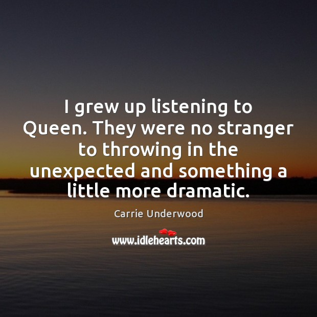 I grew up listening to Queen. They were no stranger to throwing Image