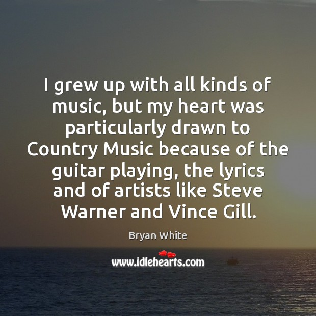 Picture Quote by Bryan White