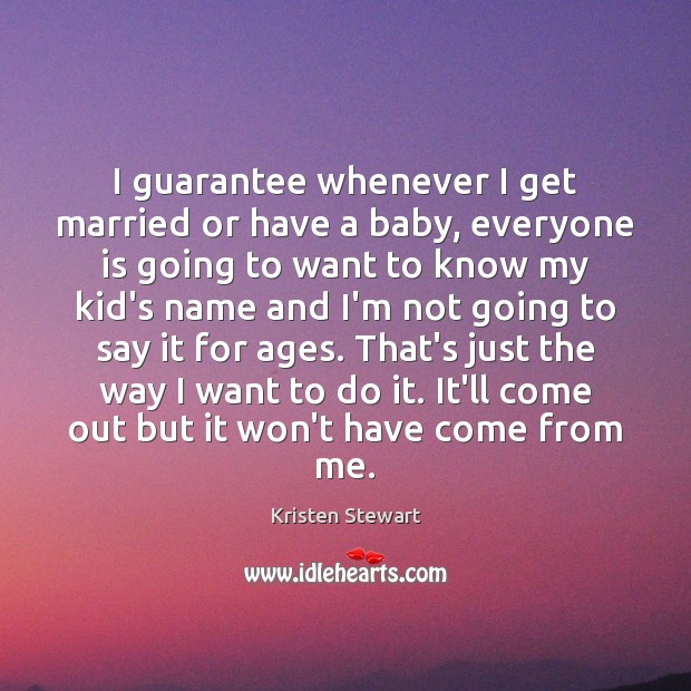 I guarantee whenever I get married or have a baby, everyone is Image