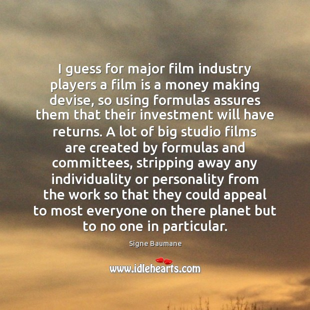I guess for major film industry players a film is a money Image
