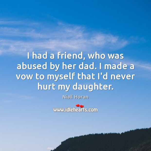 I had a friend, who was abused by her dad. I made Image