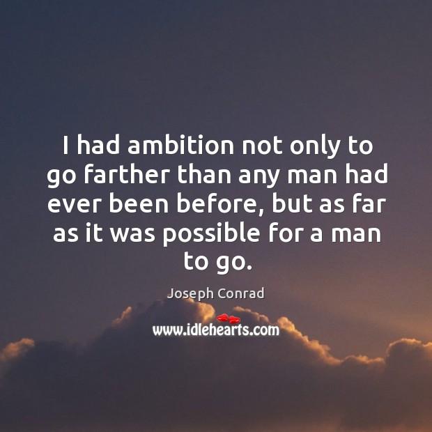 Picture Quote by Joseph Conrad