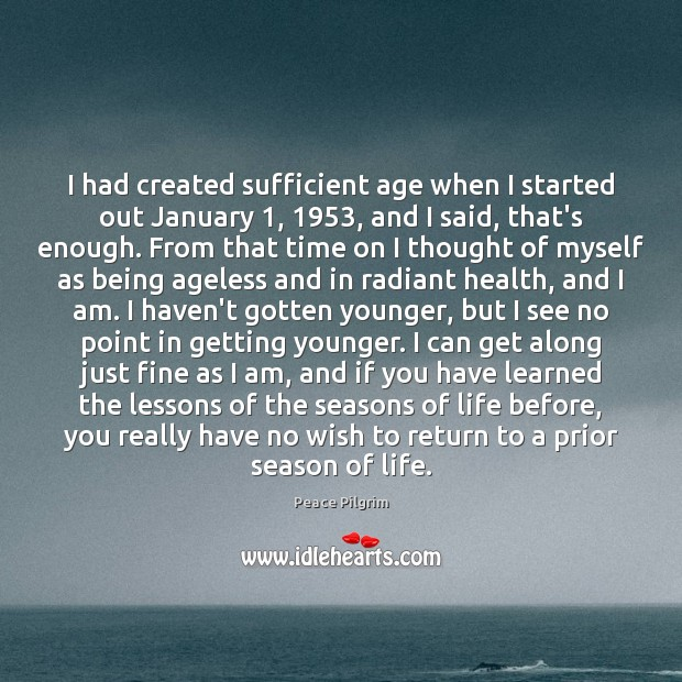 Image, I had created sufficient age when I started out January 1, 1953, and I