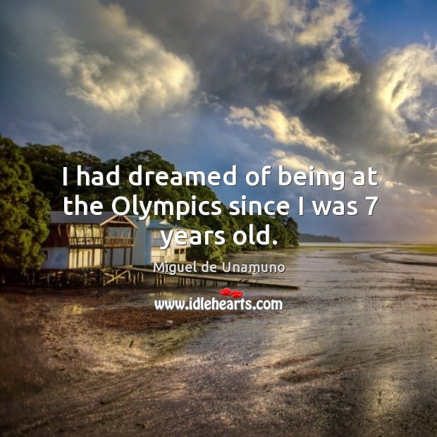 I had dreamed of being at the olympics since I was 7 years old. Image