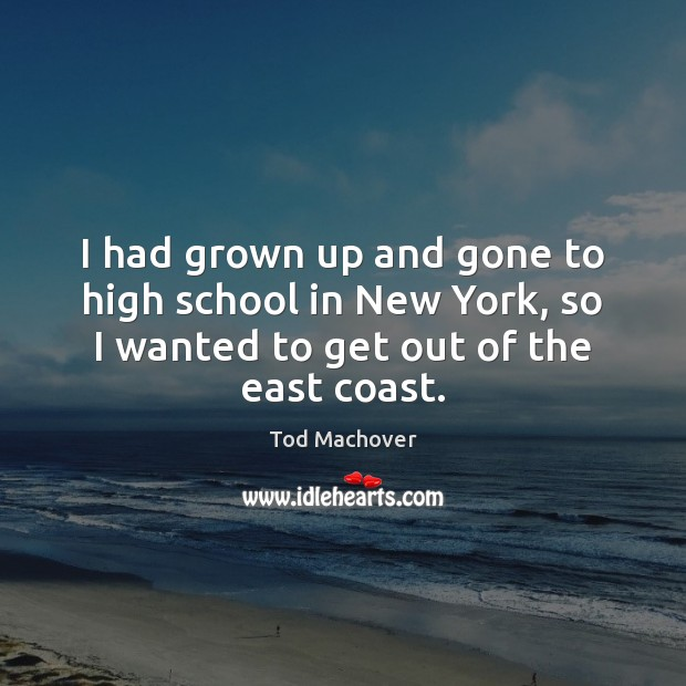 I had grown up and gone to high school in New York, Tod Machover Picture Quote