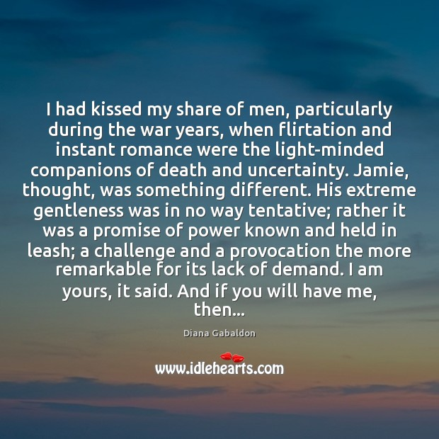 Image, I had kissed my share of men, particularly during the war years,