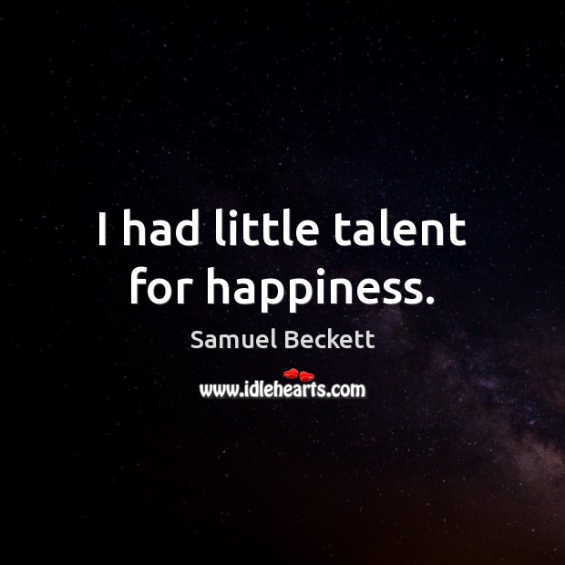 I had little talent for happiness. Image