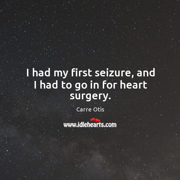 Picture Quote by Carre Otis
