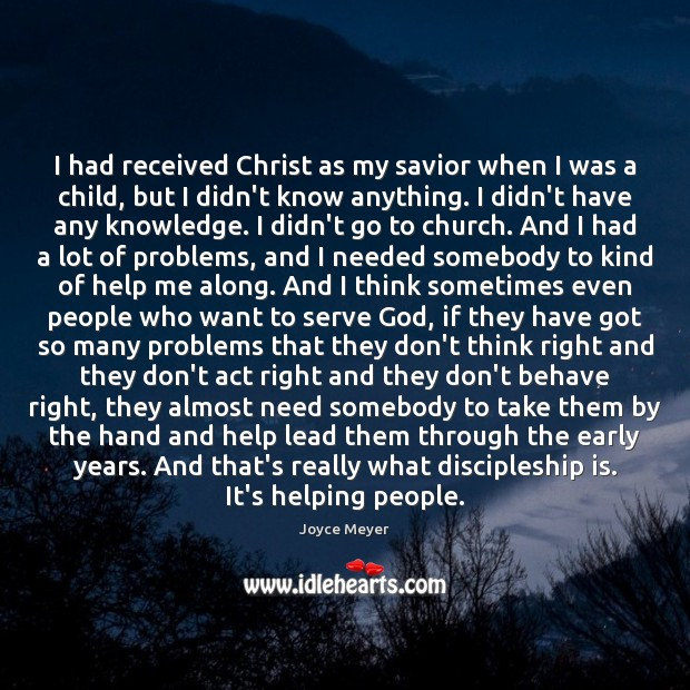 Image, I had received Christ as my savior when I was a child,