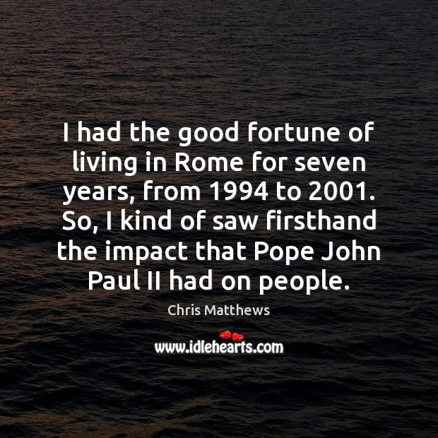 I had the good fortune of living in Rome for seven years, Image