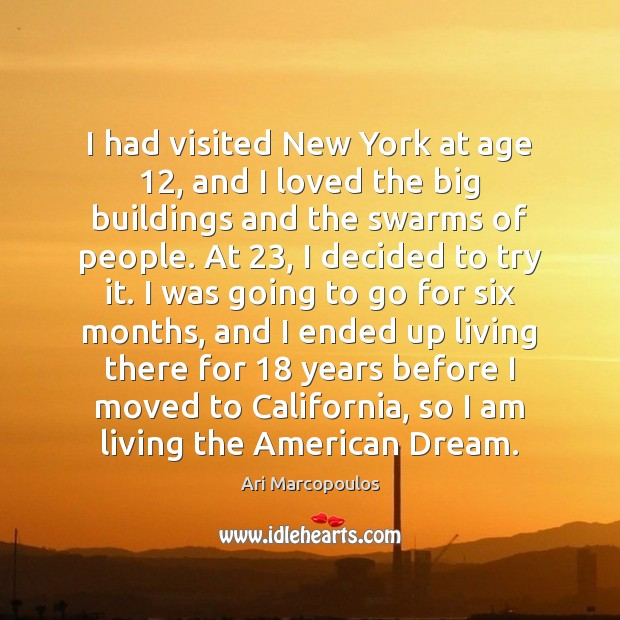 Image, I had visited New York at age 12, and I loved the big